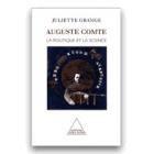 Auguste Comte, la politique et la science