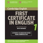 Cambridge First Certificate in English 1 for updated Exam (with answers)