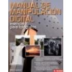 Manual de manipulación digital esencial para fotógrafos