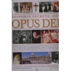 Historia secreta del Opus Dei