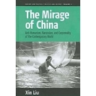 The mirage of china. Anti-humanism, narcissism, and corporeality of the contemporany world