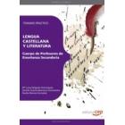 Cuerpo de Profesores de Enseñanza Secundaria. Lengua Castellana y Literatura. Temario Práctico.