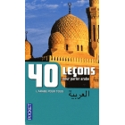 40 Lecons pour parler arabe Livre (Novelle edition)