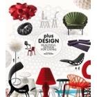 Plus design. Beatiful design for living (ed. cast, ing)