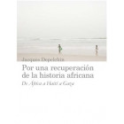 Por una recuperación de la historia africana. De África a Haití a Gaza