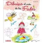 Dibuixa el món de les fades