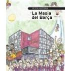 Pequeña historia de la Masía del Barça