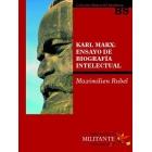 Karl Marx: Ensayo de biografía intelectual
