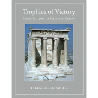Trophies of victory: public building in periklean Athens