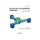 El gran libro de Solidworks simulation