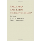 Early and late latin: continuity or change?