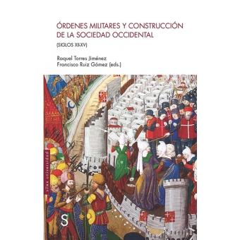 Órdenes militares y construcción de la sociedad occidental (Siglos XII-XV)