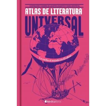 Atlas de literatura universal: 35 obras para descubrir el mundo