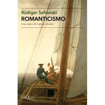 Romanticismo: una odisea del espíritu alemán