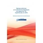 Buenas prácticas en la docencia universitaria con apoyo de TIC. Experiencias en 2016