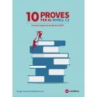 10 Proves per al nivell C2 (tipus les proves de la DGPL) Autocorrectiu