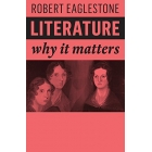 Literature: Why It Matters