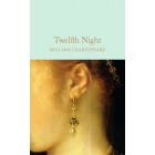 Twelfth Night (Macmillan Collector's Library)