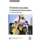 Étienne Balibar: la ilimitación democrática