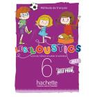 Les Loustics (6 niveaux) volume 6 : Livre de l'élève + cahier d'activités + CD audio
