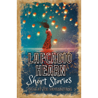 Lafcadio Hearn Short Stories : Tales of the Supernatural