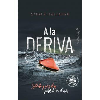 A la deriva. Setenta y seis días perdido en el mar