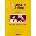 El lenguaje del niño. Desarrollo normal, evaluación y trastornos (ED. BAJO DEMANDA)
