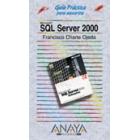 Guía práctica para usuarios SQL Server 2000