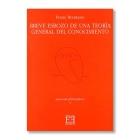 Esbozo de una teoría general del conocimiento (Ed. bilingüe)