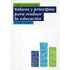 Valores y principios para evaluar la educación