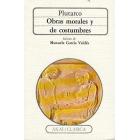 Obras morales y de costumbres. (Edición de Manuela García Valdés)