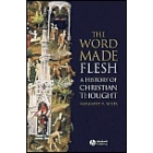 The word made flesh: a history of christian thought (includes CD-Rom)