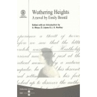 Wuthering Heights. A novel by Emily Brontë (Textos i comentaris 9)