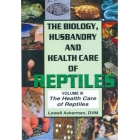 The biology, husbandry, and health care of reptiles, volume 3