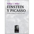 Einstein y picasso. El espacio, el tiempo y los estragos de la belleza