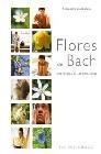 Flores de Bach .Una terapia de las emociones