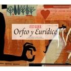 Orfeo y Eurídice (con CD)