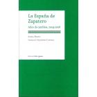 La España de Zapatero. Años de cambios, 2004-2008