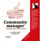 Community manager. Estrategias de gestión de redes sociales