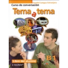 Tema a tema. B1 Curso de conversación. Libro del alumno