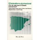 El federalismo plurinacional ¿Fin de viaje para el estado autonómico?