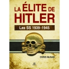 La élite de Hitler. Las SS 1939-1945