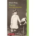Perro: vida de Rainer Maria Rilke