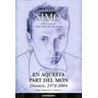 En aquesta part del món. Dietaris, 1974-2004. Guillem Simó. Vol. I
