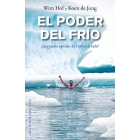 El poder del frío. ¿ Qué puedes aprender del hombre de hielo?