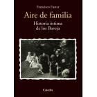 Aire de familia: historia íntima de los Baroja