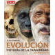 Evolución. Historia de la humanidad (2ª Edición)