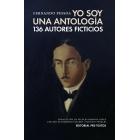 Yo soy una antología (136 autores ficticios)