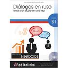 Diálogos en ruso para los negocios. Nivel B1. Libro 1. Textos con audio para estudiantes de ruso