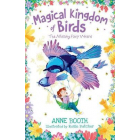 Magical Kingdom Of Birds: The Missing Fairy Wrens